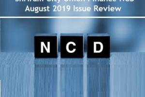 Shriram City Union Finance August 2019 NCD Issue Review