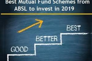 Best Mutual Fund Schemes from ABSL to invest in 2019