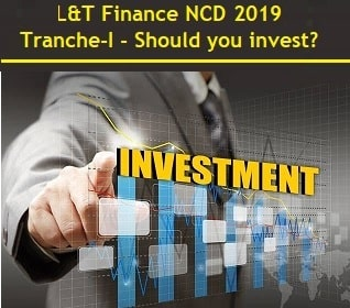 L&T Finance NCD Dec 2019 Issue Details and Review