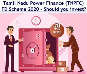 Tamil Nadu Power Finance Fixed Deposit Scheme - Features, Issue details and Interest Rates