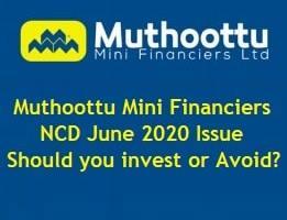 Muthoottu Mini Financiers NCD June 2020 Review