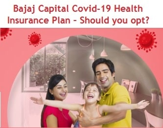 Bajaj Capital Covid-19 Health Insurance Plan – Should you opt