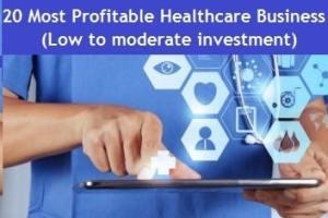Profitable Healthcare Business Ideas in India