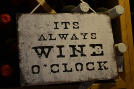 It's always wine oclock sign My Israel Wine Tours