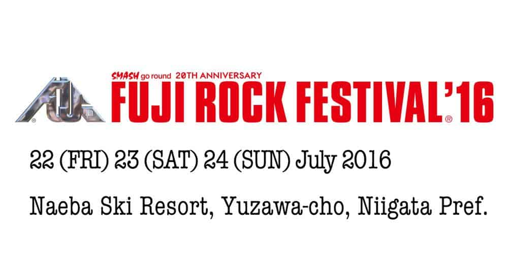 Heading To Fuji Rock Festival 2016 My Japan Guide Your