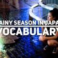 Rainy season Japan vocabulary
