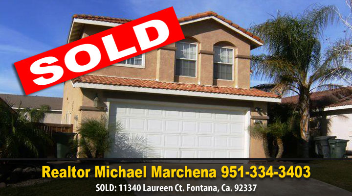 Realtor Michael Marchena, Another Sold Property in Fontana California
