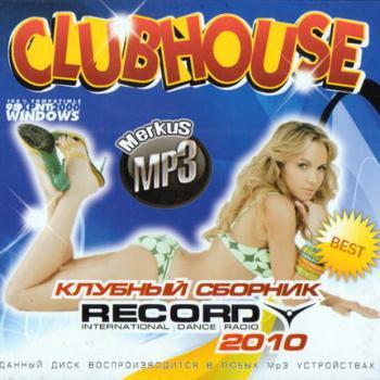 Va  Clubhouse От Radio Record [2010, Club, Mp3]  Скачать