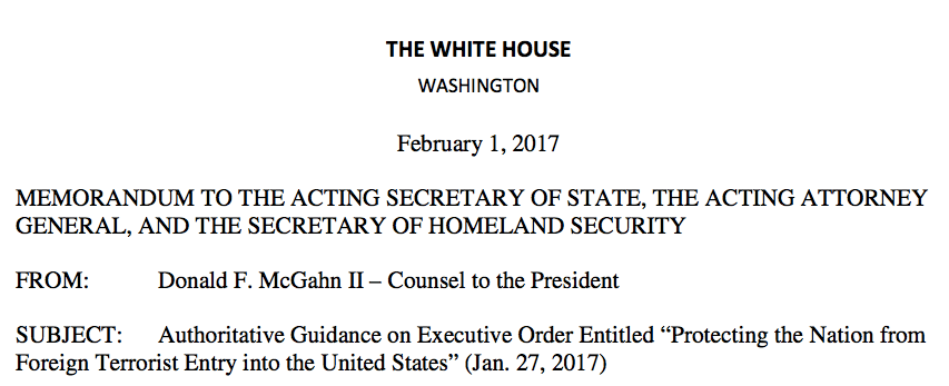 "White House Memo on Executive Order ""Protecting the Nation from Foreign Terrorist Entry into the United States"""