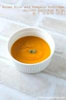 Brown Rice and Pumpkin Porridge (Hyunmi Danhobak Mium) | MyKoreanKitchen.com