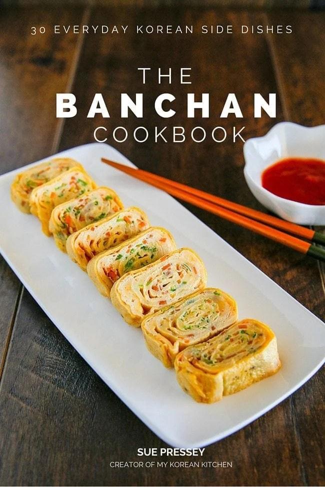 The Banchan Cookbook  My Korean Kitchen