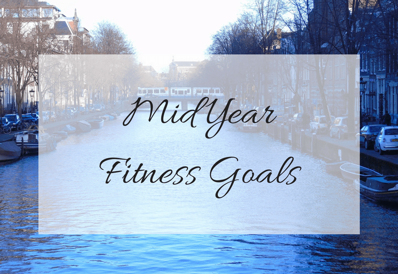 mid year fitness goals, fitness goals, mylavendertintedworld, sheffield bloggers