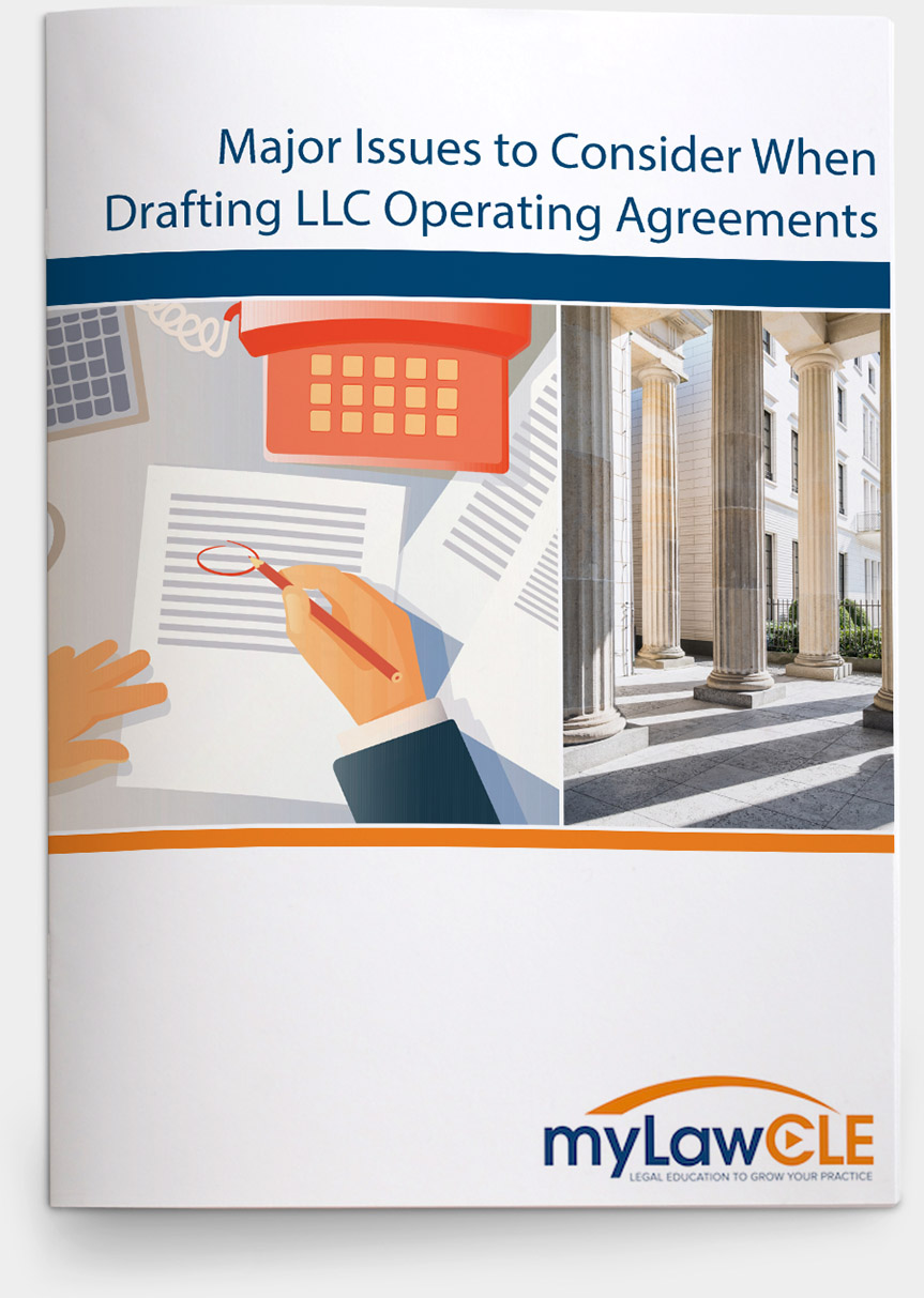 Major Issues to Consider When Drafting LLC Operating Agreements ...