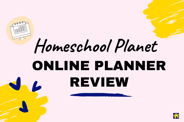 Homeschool Planet Online Planner Review