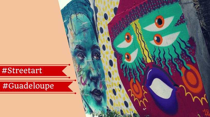 Street art en Guadeloupe : top 10 de mes récents coups de coeur