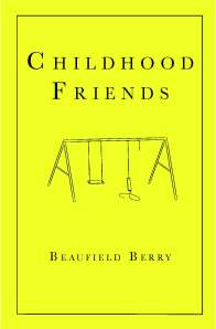 Childhood Friends by Beaufield Berry-Fisher