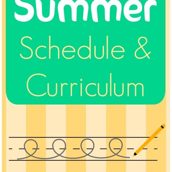 Summer Schedule & Curriculum