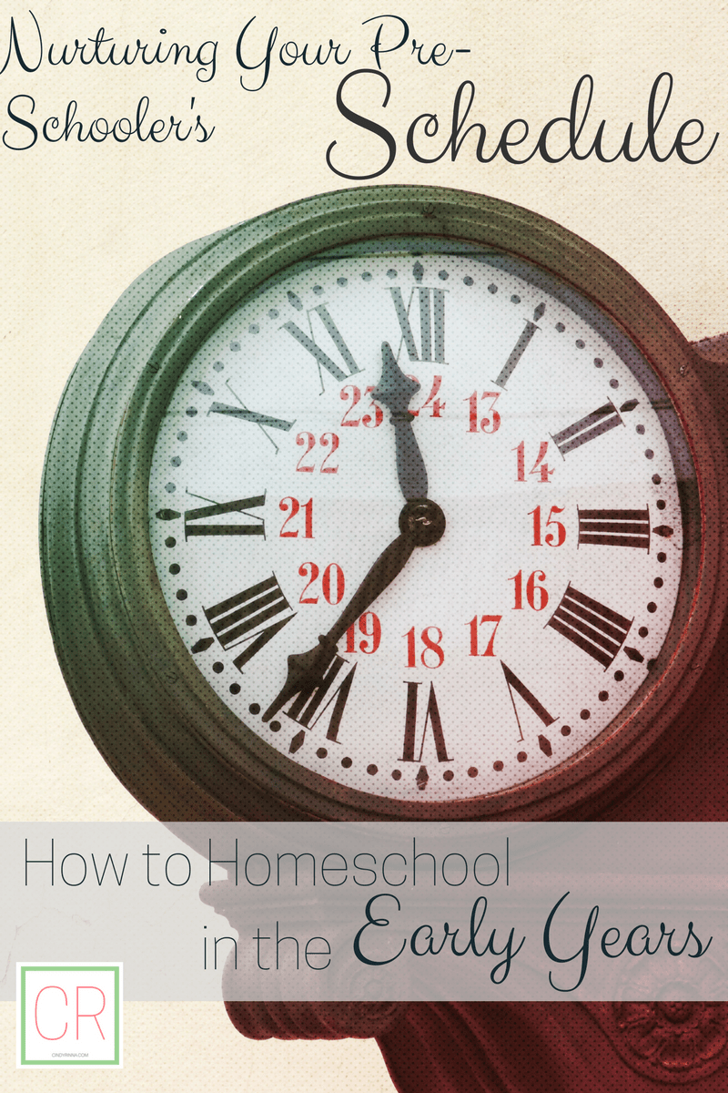 Nurturing Your Pre-Schooler's Schedule: How to Homeschool in the Early Years