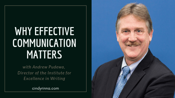 Why Effective Communication Matters with Andrew Pudewa, Director of the Institute for Excellence in Writing