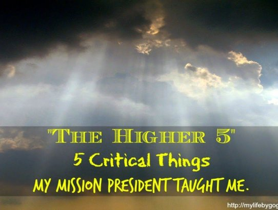 5 Things My Mission President Taught Me