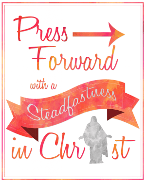 2016 Mutual Theme Press Forward With a Steadfastness in Christ (Pink/Orange) Print