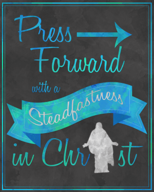 2016 Mutual Theme Press Forward With a Steadfastness in Christ Chalkboard (Blue/Green) Print