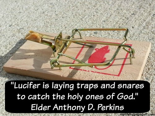Lucifer is laying traps and snares to catch the holy ones of God. Elder Anthony D. Perkins