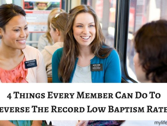 The growth of the church is stalling. The number of Convert Baptisms are at a 30 year low. How can everyday members reverse that trend? Here are 4 ways each member can reverse the record low baptism rates!