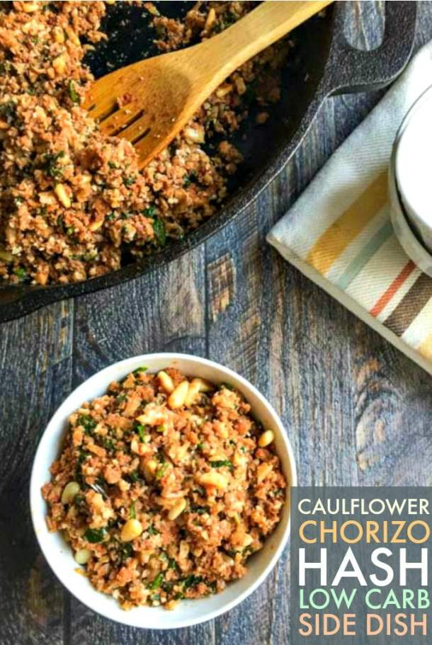 This cauliflower chorizo hash is a quick and easy low carb side dish. Simple, healthy, tasty and only 4.6g of net carbs.
