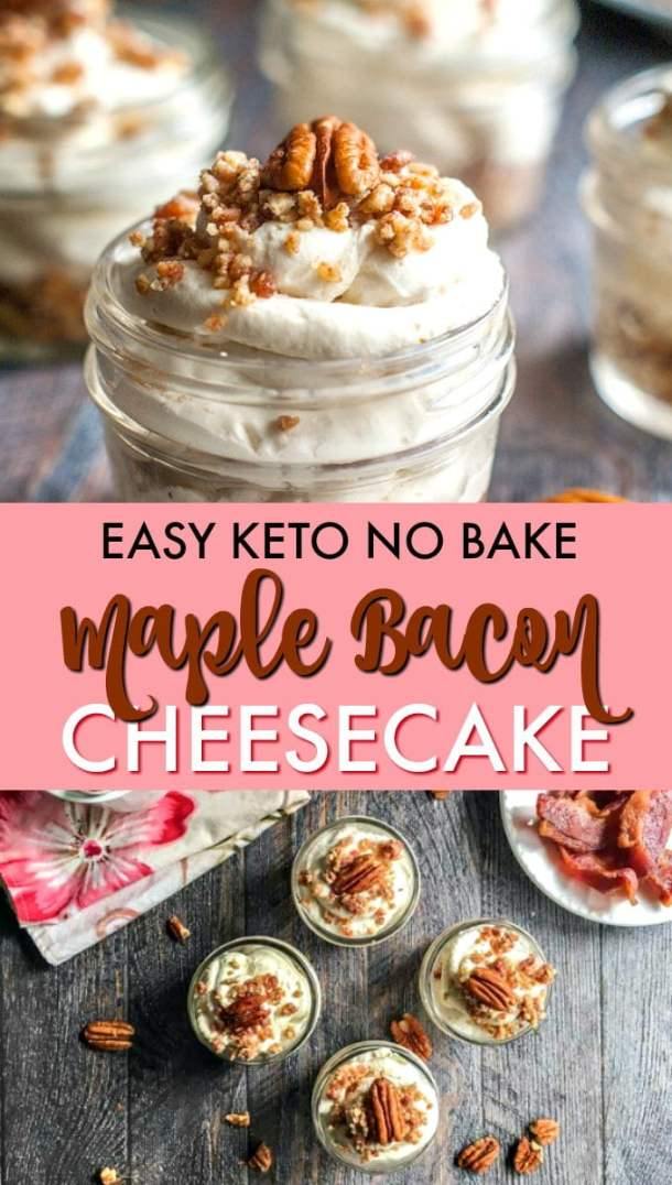 small jar with low carb cheesecake with bacon and pecans and text overlay