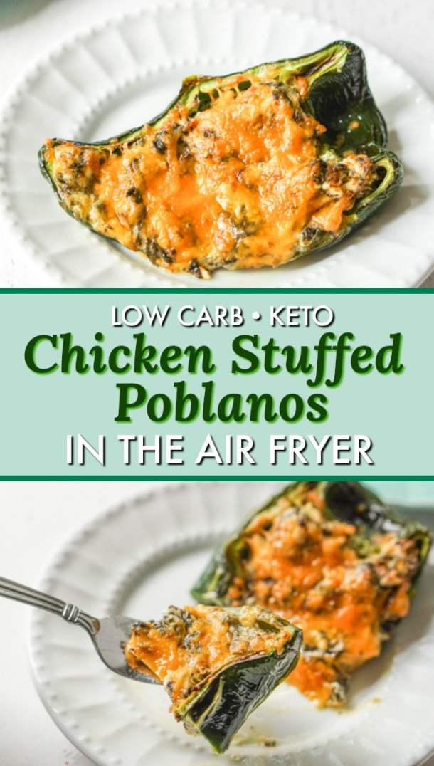 low carb chicken stuffed poblano peppers with text overlay