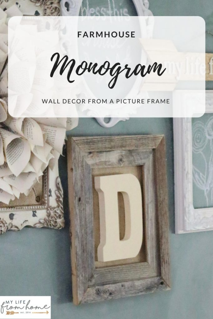 How To Make A Farmhouse Monogram Wall Decoration