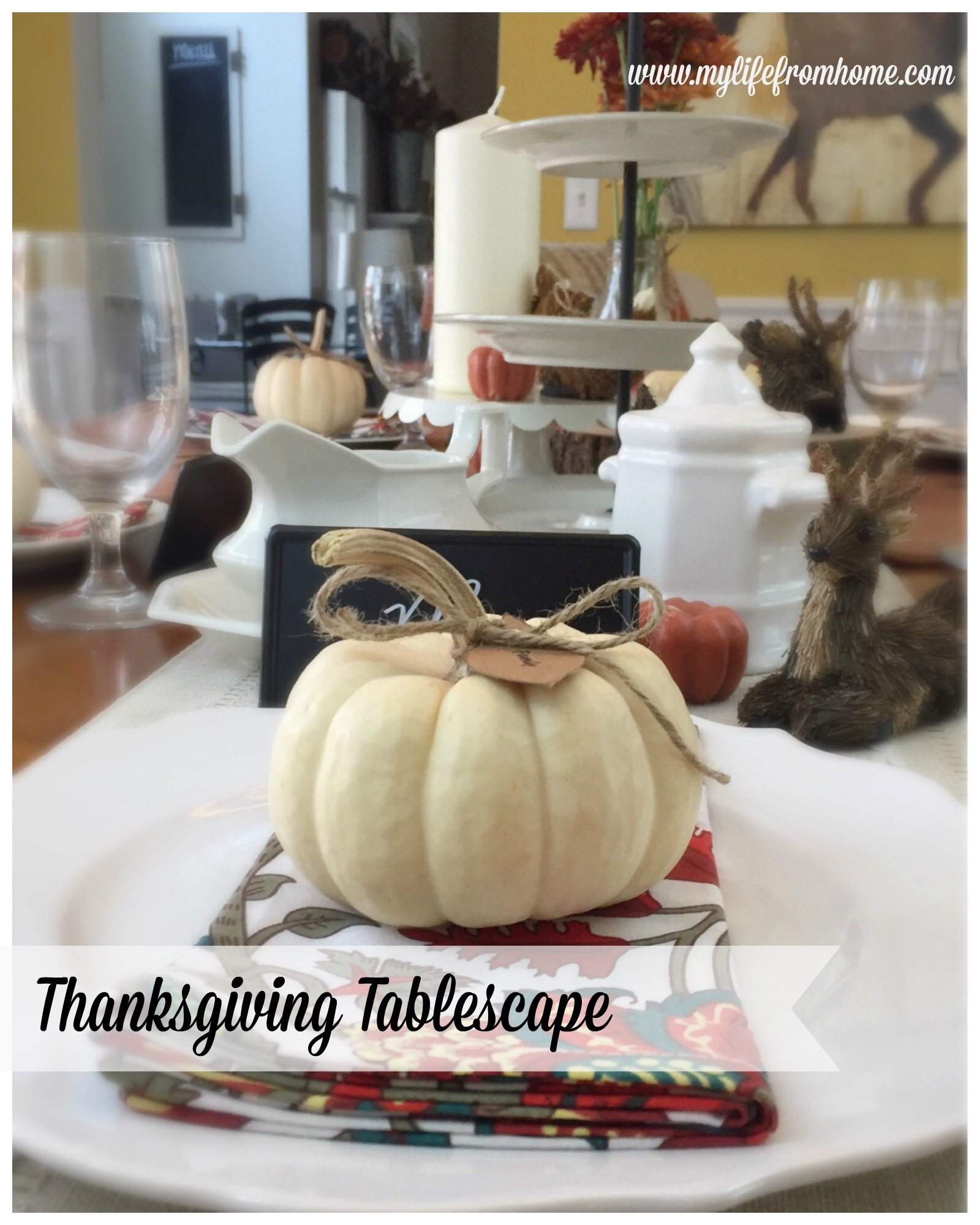 Thanksgiving Tablescape by www.mylifefromhome.com