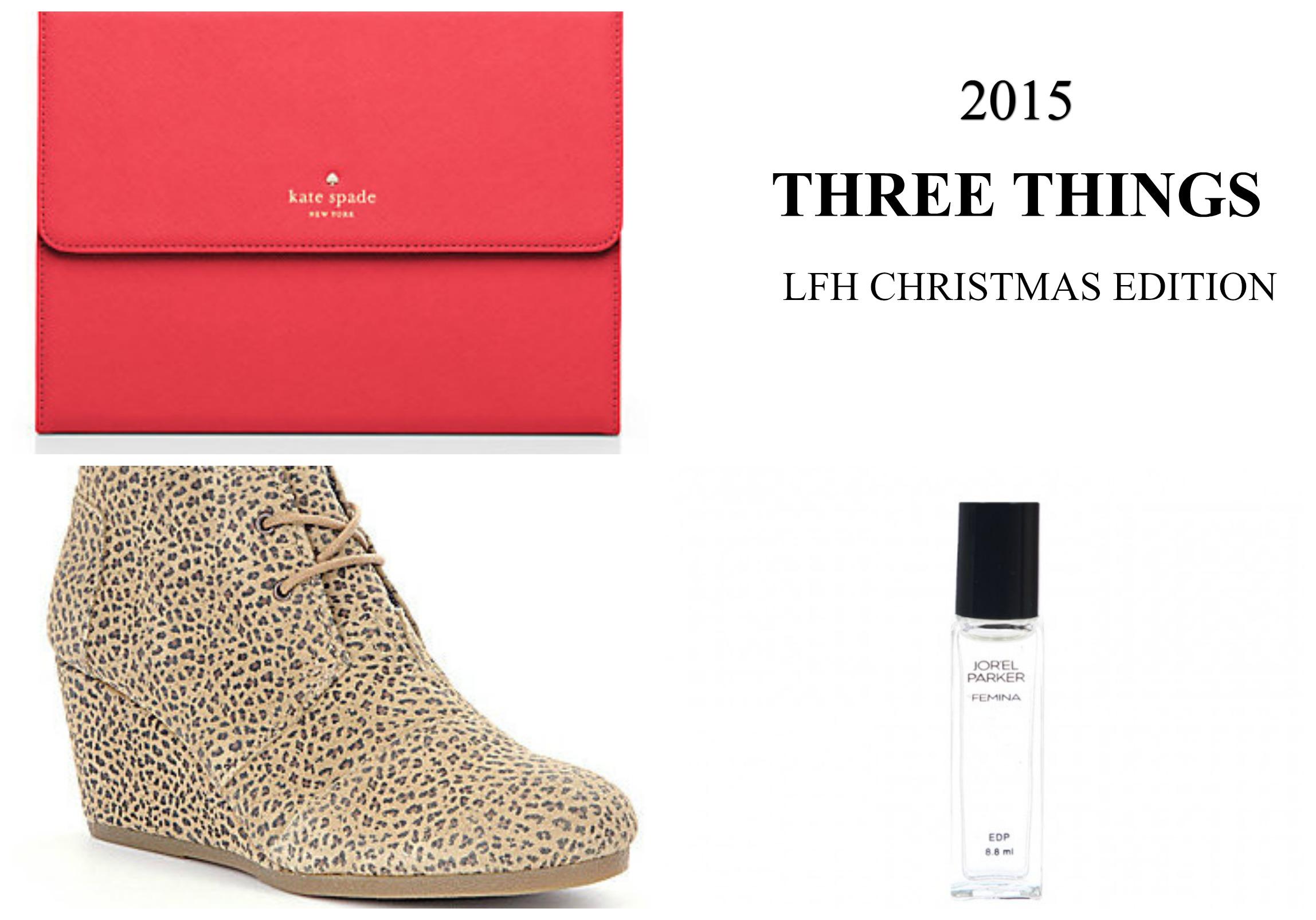 LFH Three Things Edition