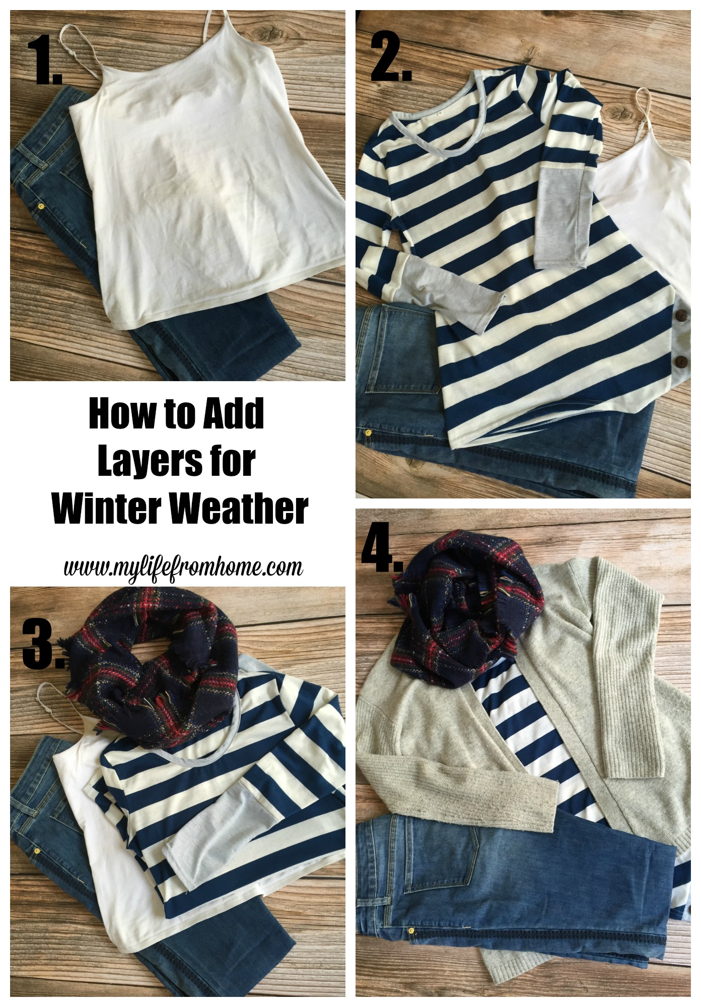 How to add Layers for Winter Weather by www.mylifefromhome.com