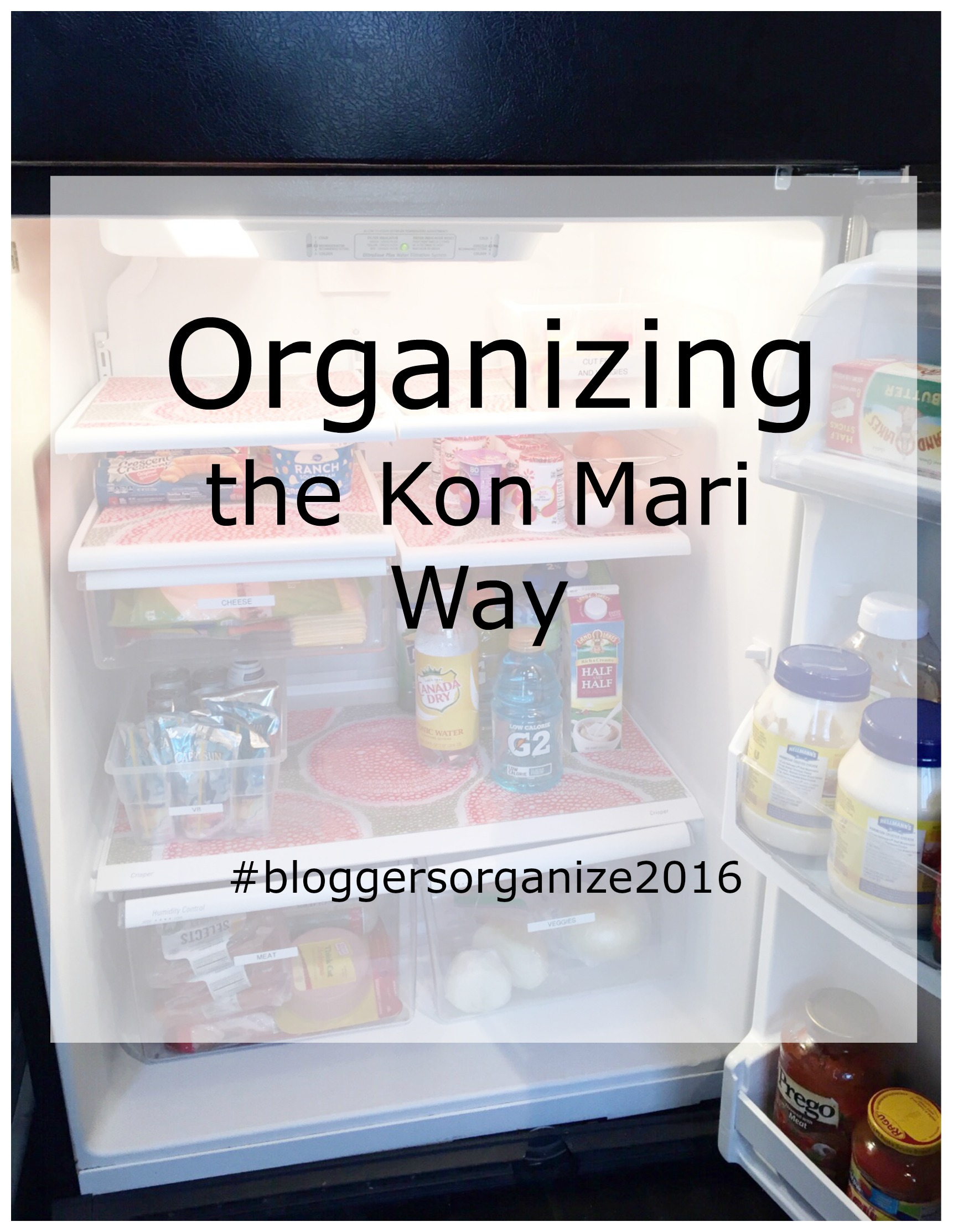 Organizing the Kon Mari Way; Refrigerator by www.mylifefromhome.com