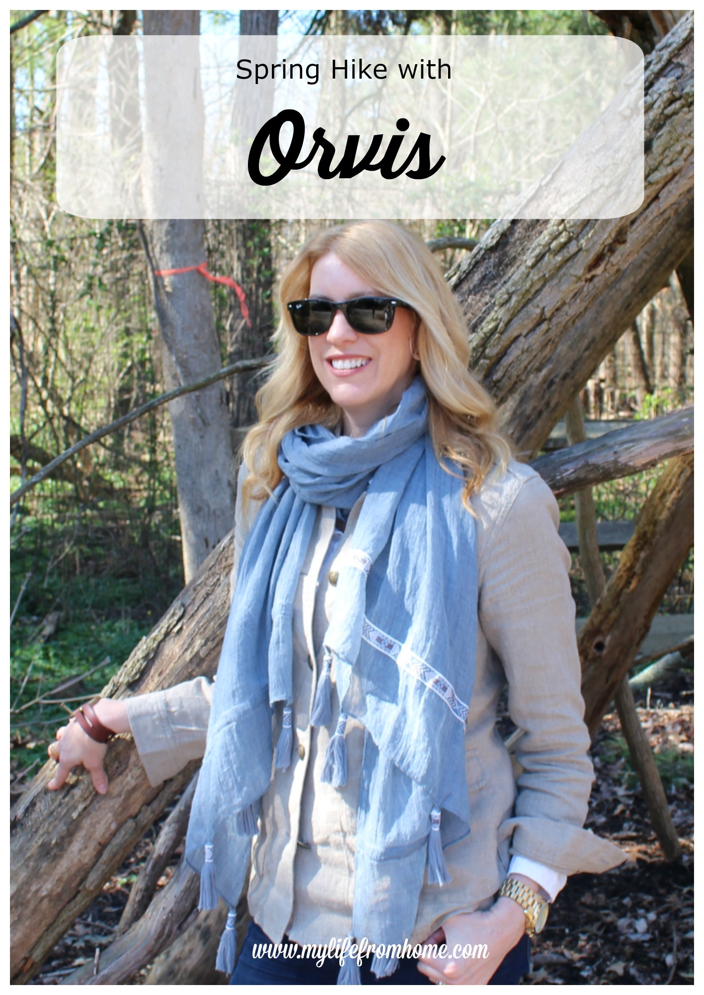 Spring Hike with Orvis's New Women's Spring Fashion Line by www.mylifefromhome.com
