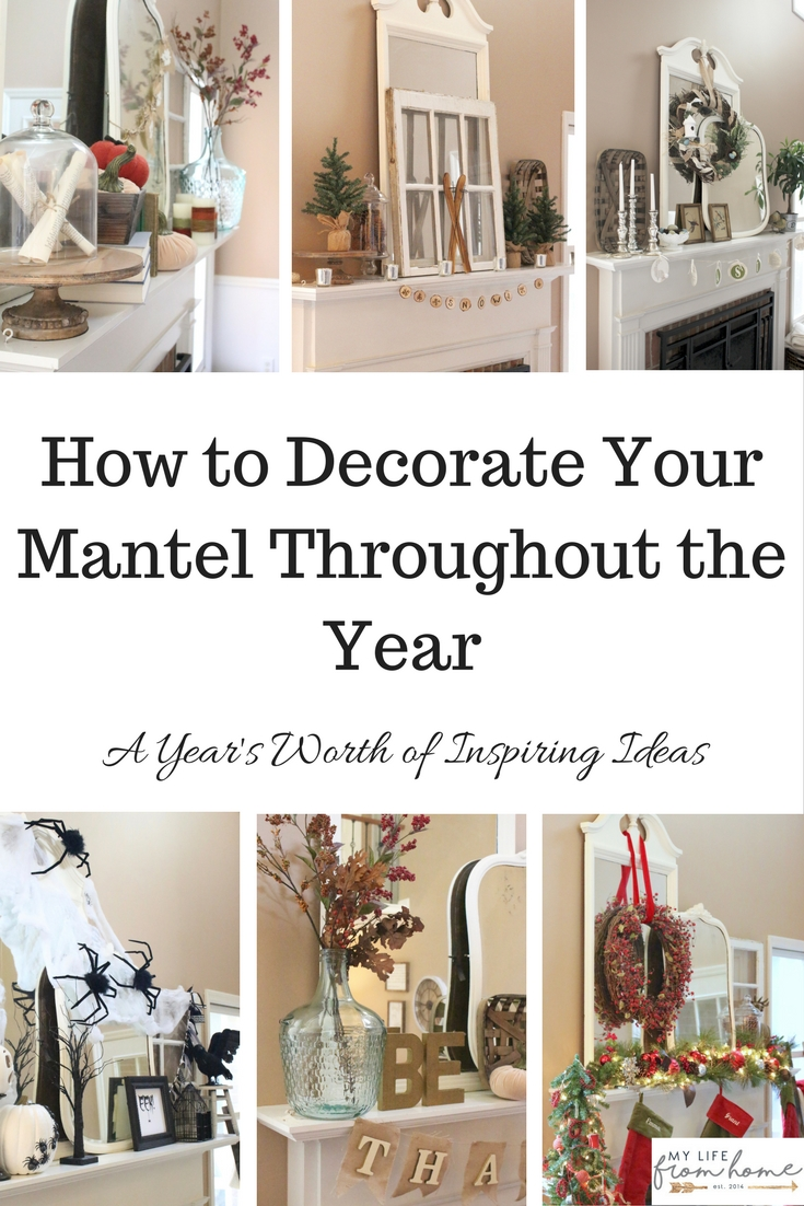 How To Decorate Your Mantel Throughout The Year  Mantel Decor  Seasonal  Decor  Mantel