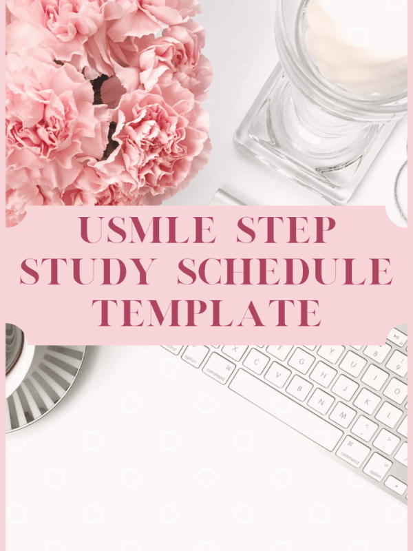 USMLE Step Study Schedule