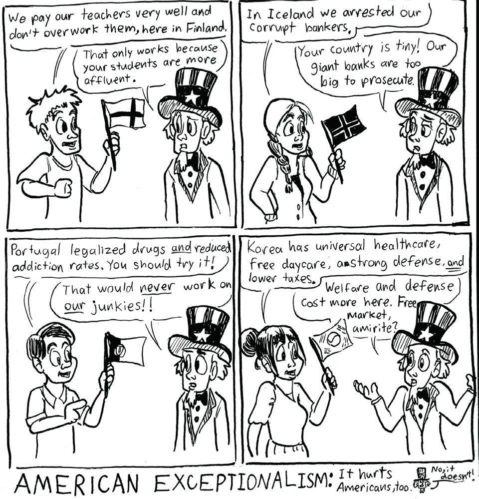 American Exceptionalism (a.k.a. Special Snowflake Syndrome