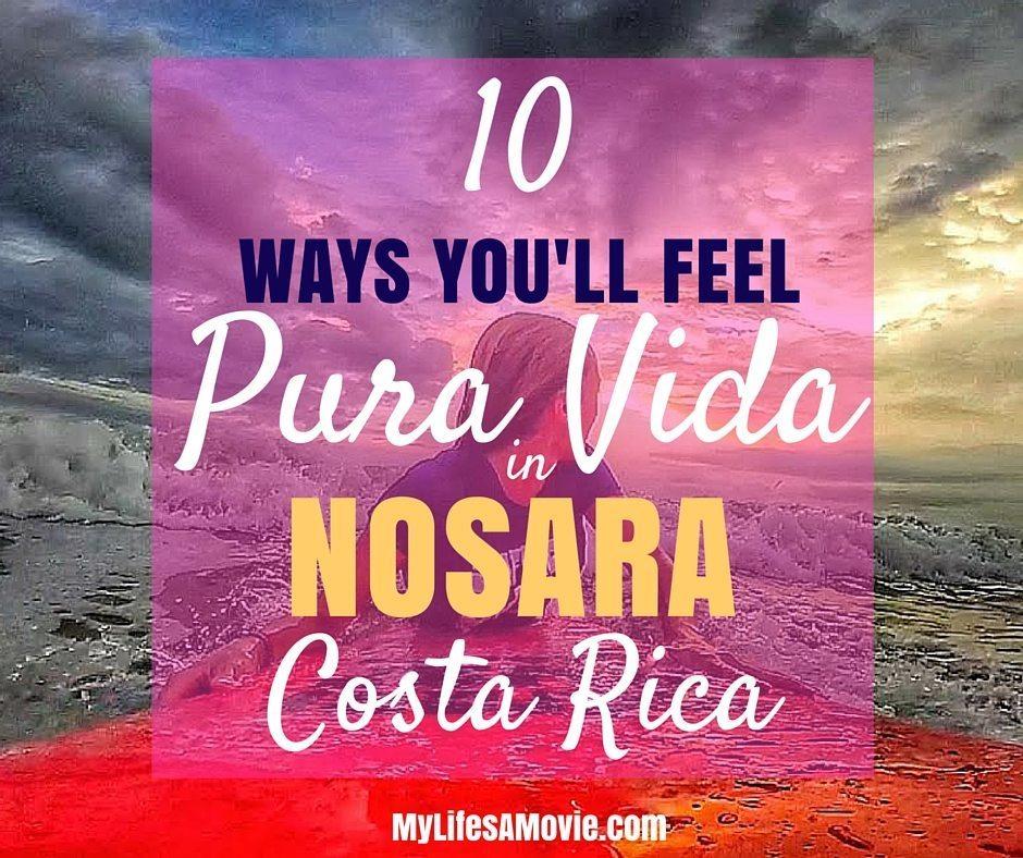 10 Ways You'll Feel Pura Vida in Nosara Costa Rica