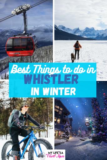 Indo para Whistler no inverno? Aqui estão algumas coisas divertidas para fazer em Whistler, além de esqui e snowboard! Há muito para ver em Whistler no inverno, e menos gente também!#whistler #canada #nationalparks #wintertravel #solotravel