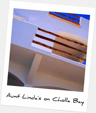 Aunt Linda\'s on Cholla Bay