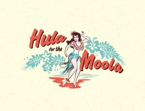 Hula for the moola 1