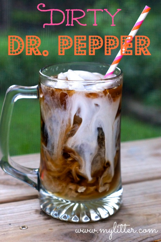 Dirty Dr Pepper or Dirty Coke Recipe  MyLitter  One
