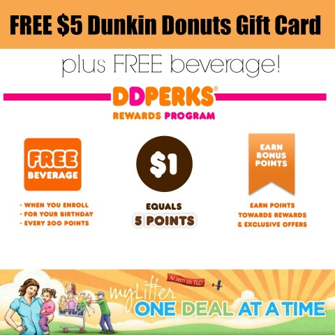 Dunkin Donuts Free $5 Gift Card And Free Beverage