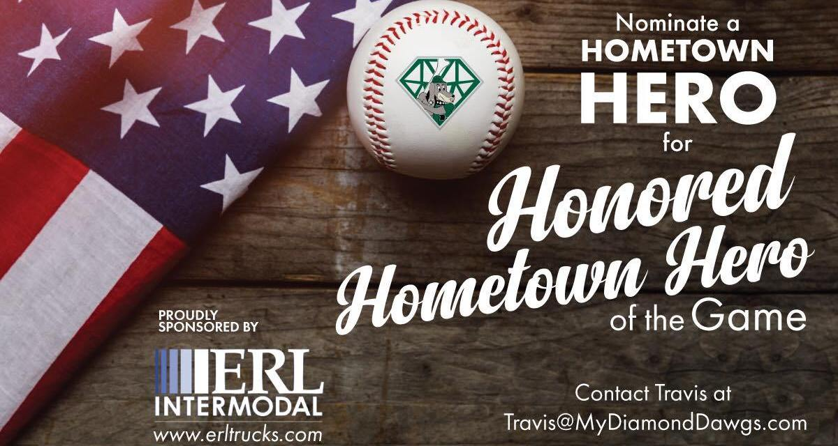 DiamondDawgs looking for nominations for 'Hometown Hero of the Game'