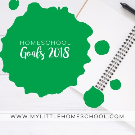 Homeschool-Goals-for-2018-with-My-Little-Home-School-Square