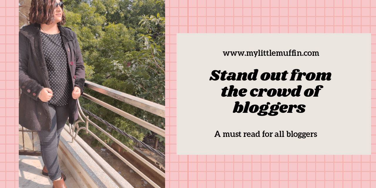 Stand out from the crowd of bloggers