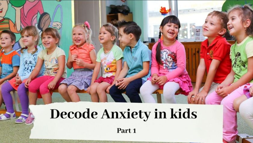 Anxiety in kids